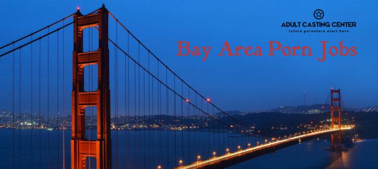 San Francisco Bay Area Porn Jobs